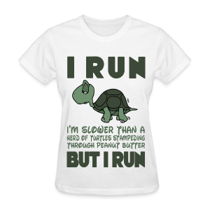 i run as slow as a turtle