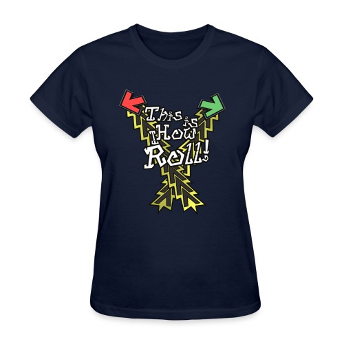 This is How I Roll | Women's - Women's T-Shirt
