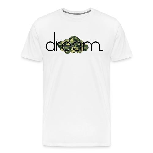 Dream  - Men's Premium T-Shirt