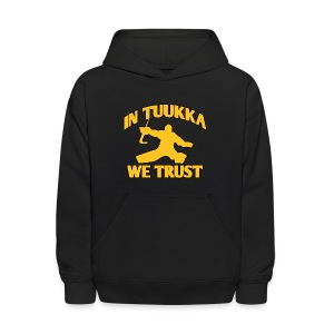 In Tuukka We Trust - Kids' Hoodie