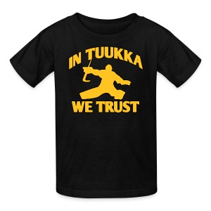 In Tuukka We Trust - Kids' T-Shirt