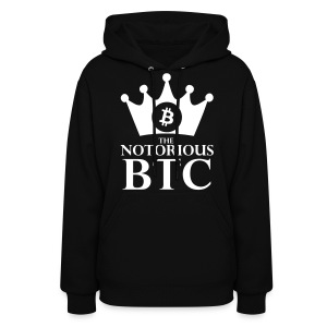 Bitcoin Notorious Hoodie  - Women's Hoodie