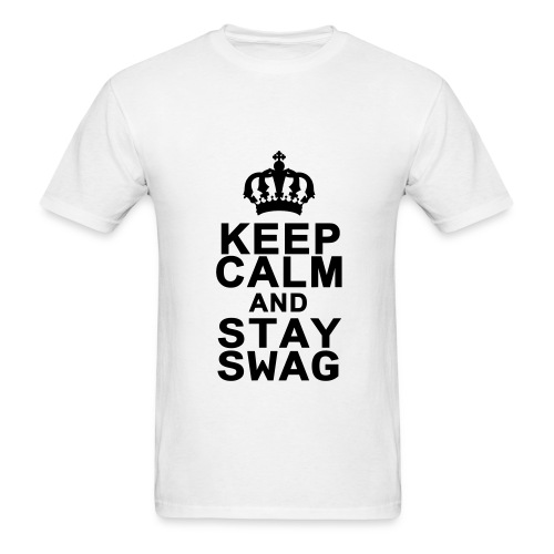 Keep calm and stay swag  T-shirt - Men's T-Shirt