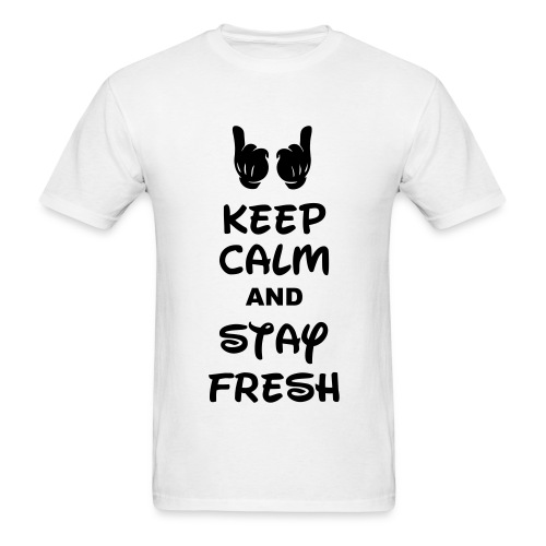 Keep calm and stay fresh  T-shirt - Men's T-Shirt