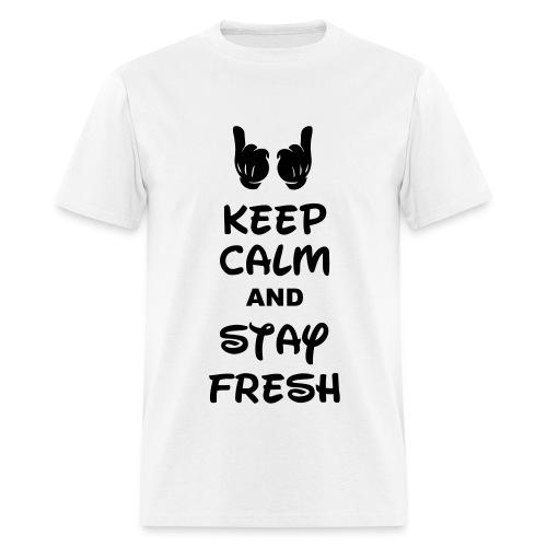 Keep calm and stay fresh  T-shirt - Men's T-Shirt