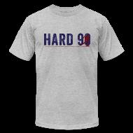 T-Shirts ~ Men's T-Shirt by American Apparel ~ Hard 90 - Men's