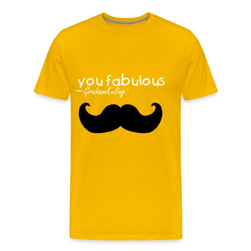 YOU FABULOUS Tshirt - Men's Premium T-Shirt