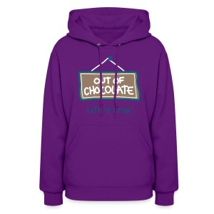 Out of Chocolate - Women's Hooded Sweatshirt  - Women's Hoodie