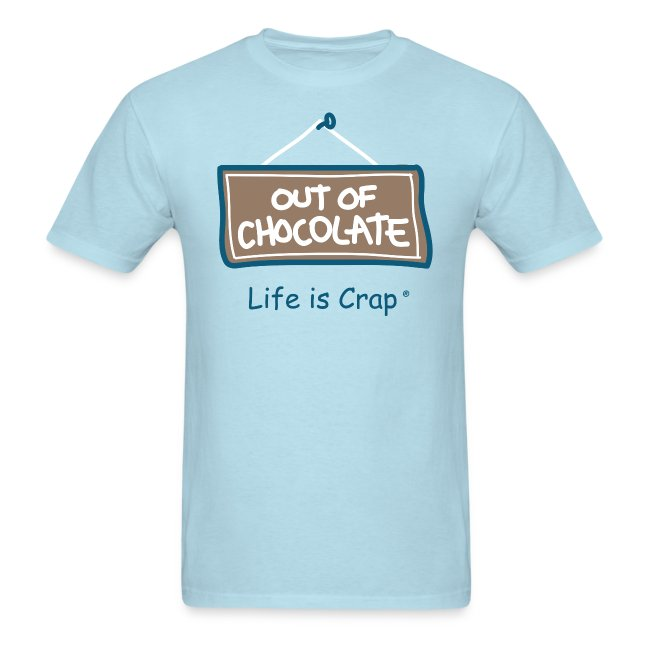 Out of Chocolate - Mens Standard Weight T-Shirt