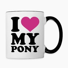 I love my Pony Bottles & Mugs