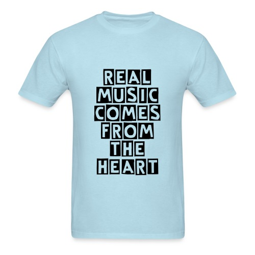 REAL MUSIC COMES FROM THE HEART (Men) - Men's T-Shirt