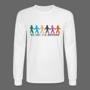 We Are All Detroit - Men's Long Sleeve T-Shirt