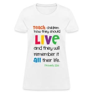 Teach tee - Women's T-Shirt