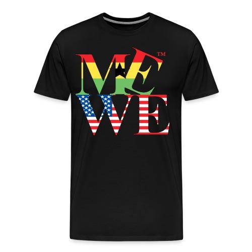 Me We Ghanaian Tee  - Men's Premium T-Shirt