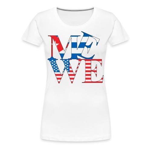 Me We Cuban Tee (women's) - Women's Premium T-Shirt