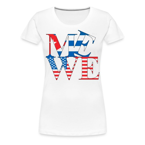 Me We Cuban Tee (women's) - Women's Premium T-Shirt