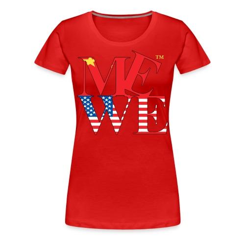 Me We Chinese Tee (women's) - Women's Premium T-Shirt