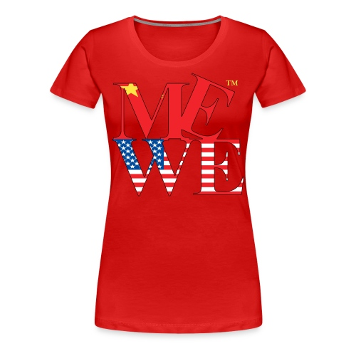 Me We Chinese Tee (women's) - Women's Premium T-Shirt
