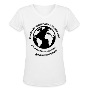 We Have One Planet - Women's V-Neck T-Shirt