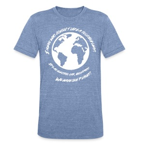 We Have One Planet - Unisex Tri-Blend T-Shirt by American Apparel