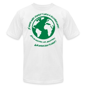 We Have One Planet - Men's T-Shirt by American Apparel