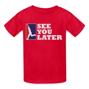 See You Later - Kids Red - Kids' T-Shirt