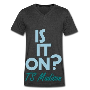 Is it on?  - Men's V-Neck T-Shirt by Canvas
