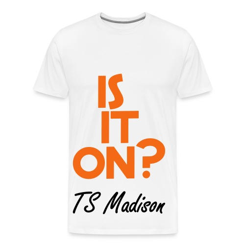Is it on?  - Men's Premium T-Shirt
