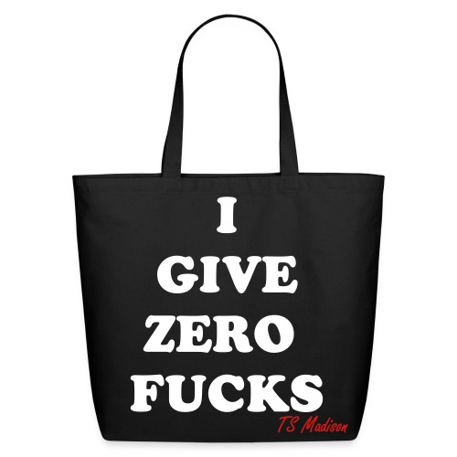 zero fucks bag - Eco-Friendly Cotton Tote