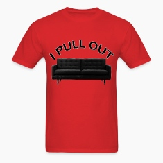 pull out.png T-Shirts