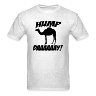 T-Shirts ~ Men's T-Shirt ~ Hump Day