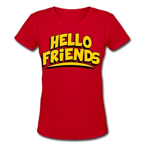 Women's Hello Friends Shirt - Women's V-Neck T-Shirt