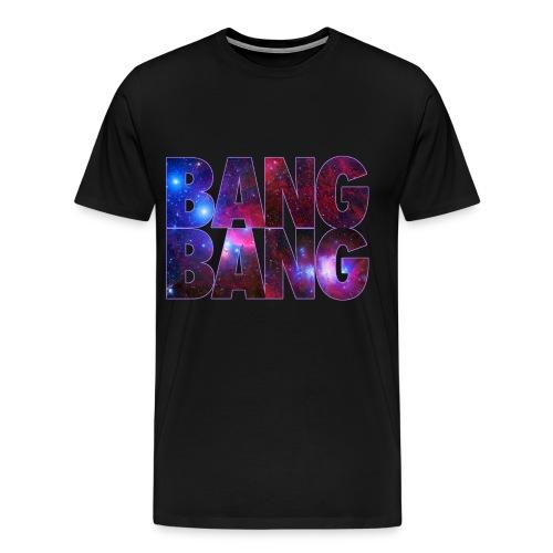 BANG BANG - Men's Premium T-Shirt