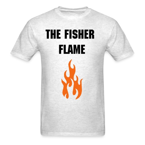 The Fisher Flame - Men's T-Shirt
