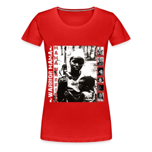 Mama Warrior - Women's Premium T-Shirt