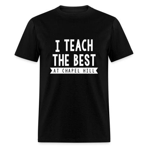 I Teach the Best - Men's T-Shirt