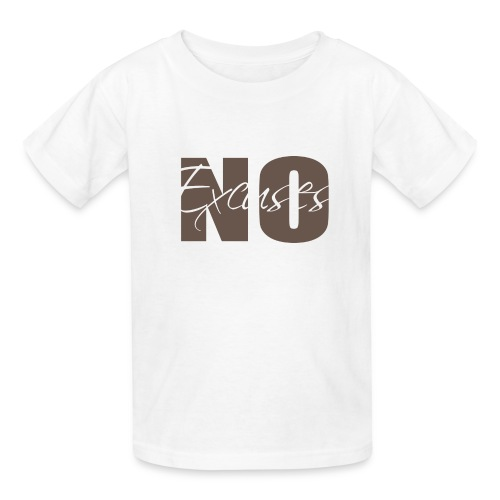 No Excuses Kid's Classic T-Shirt - Kids' T-Shirt