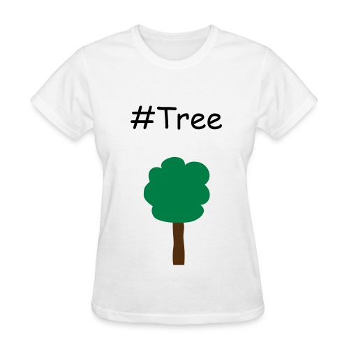 #Tree - Women's T-Shirt