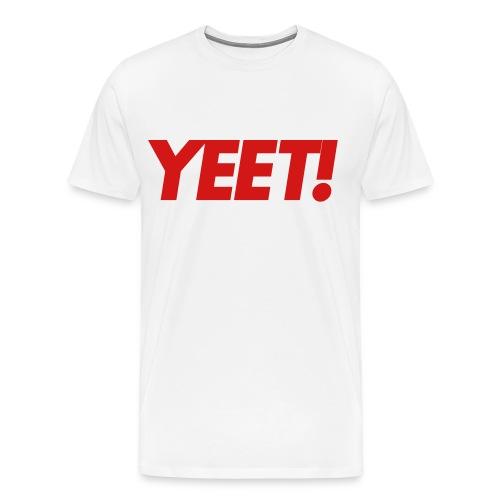 YEET! - Men's Premium T-Shirt