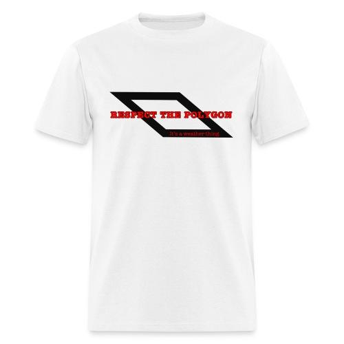 Respect the Polygon - Men's T-Shirt