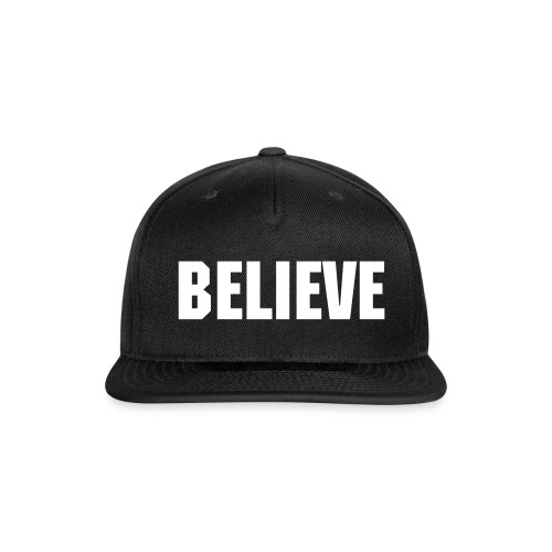 Believe Snap-back - Snap-back Baseball Cap