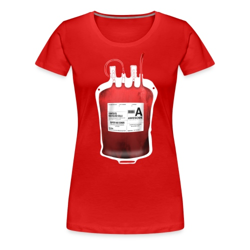 Blood Type Awesome - Women's Premium T-Shirt