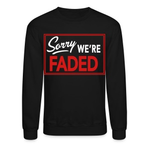 Sorry - Crewneck Sweatshirt