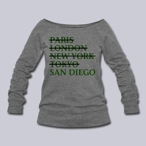 Paris London Nyc Tokyo San Diego - Women's Wideneck Sweatshirt