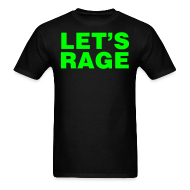 T-Shirts ~ Men's T-Shirt ~ Let's Rage Shirt