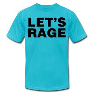 Let's Rage Shirt - Men's Fine Jersey T-Shirt