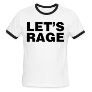 T-Shirts ~ Men's Ringer T-Shirt by American Apparel ~ Let's Rage Shirt