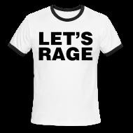 T-Shirts ~ Men's Ringer T-Shirt ~ Let's Rage Shirt