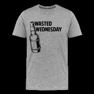 T-Shirts ~ Men's Premium T-Shirt ~ Wasted Wednesday Shirt