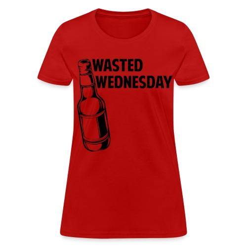 Wasted Wednesday Shirt - Women's T-Shirt